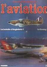 ENCYCLOPEDIE AVIATION N°21 LA BATAILLE D'ANGLETERRE 1 / LE BOEING 747