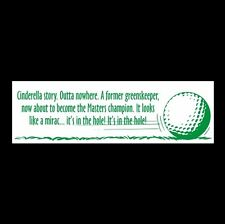 """Cinderella Story"" Carl Spackler Caddyshack Bumper Sticker golfing Bill Murray"