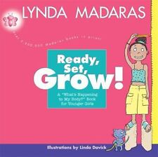 Ready, Set, Grow!: A Whats Happening to