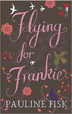 Flying for Frankie, New, Fisk, Pauline Book