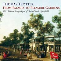 Thomas Trotter - From Palaces To Pleasure Gardens (NEW CD)