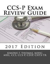 CCS-P Exam Review Guide 2017 Edition by Thomas, Mhsc Mhl, CCS -Paperback