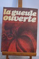 ANCIENNE REVUE JOURNAL LA GUEULE OUVERTE N° 3 JANVIER 1973 SATYRIQUE