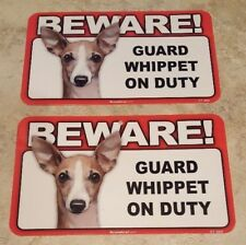 BEWARE Guard Dog on Duty Sign - Whippet Plastic Sign Lot of 2