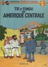 WILL ; TIF ET TONDU EN AMÉRIQUE CENTRALE . PÉCHÉS DE JEUNESSE N°5 . EO . 1978 .