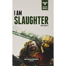 Very Good 1784960543 Hardcover I Am Slaughter: The Beast Arises Book 1 Abnett, D