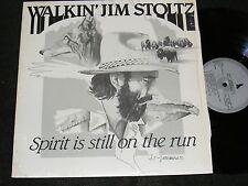 PRIVATE ISSUE Folk Country Lp WALKIN' JIM STOLTZ SPIRIT IS STILL ON THE RUN Mont
