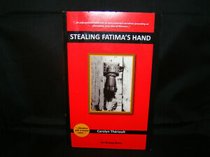 Stealing Fatima's Hand -- by Carolyn Theriault