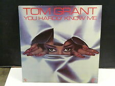 TOM GRANT You hardly know me 540019