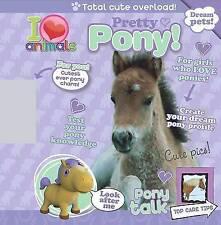 I Love Animals Pretty Pony, , New Book