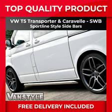 VW T5 CARAVELLE SWB Sportline Side Bars OEM Quality 60mm Stainless Van Steps