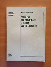 Problemi del significato e teoria del riferimento - Di Francesco - Unicopli 3282