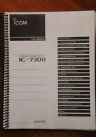 Icom IC-7300 Full Instruction Manual - COIL BOUND & FULL COLOR