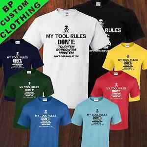 New My Tool Rules T-shirt Funny DIY Builders Car Mechanics Comedy 8 colors S-5XL