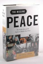 The Missing Peace : The Inside Story of the Fight for Middle East Peace - Ross,