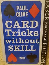 CARD TRICKS WITHOUT SKILL PAUL CLIVE