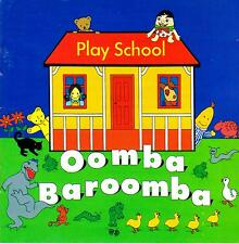 Play School-Oomba Baroomba-CD-1994 ABC/EMI Original Australian issue-8143362