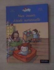 Livre:Mon amour d'école maternelle de René Gouichoux