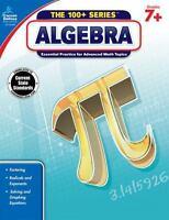 Algebra, Grades 7 - 9 (The 100+ SeriesTM) by