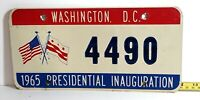 DISTRICT OF COLUMBIA - 1965 Presidential INAUGURAL license plate - nice orig.