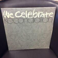 We Celebrate Reconciliation LP EX Top Hit: Reonciliation