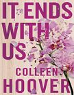 It Ends with Us A Novel by Colleen Hoover