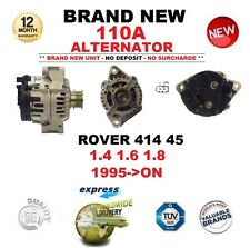 FOR ROVER 414 45 1.4 1.6 1.8 1995-ON BRAND NEW BOXED 110A ALTERNATOR OE QUALITY