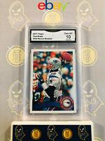 2011 Topps Tom Brady #204 Record Breaker - 10 GEM MT GMA Graded Football Card