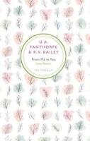 From Me To You : Love Poems By U. A. Fanthorpe, R.v. Bailey, Nuevo Libro, (