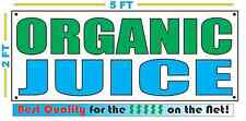 ORGANIC JUICE BANNER Sign NEW Larger Size Best Quality for the $$$