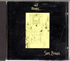SAM BROWN - 43 Minutes CD -1992 (POD CD 1) RARE (Stop/Box)