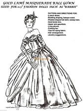 BARBIE & similar size Doll  GRACE KELLY GOLD LAME Masquerade Ball  DRESS PATTERN