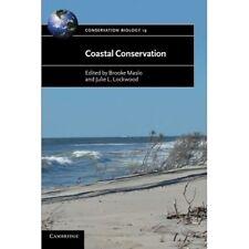 Coastal Conservation Conservation Biology 9781107606746 Cond=LN:NSD SKU:3162071