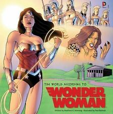 The World According to Wonder Woman by Matthew K. Manning (2015, Hardcover)