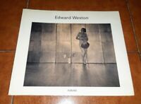 EDWARD WESTON CATALOGO MOSTRA VENEZIA ED. ALINARI 1990 FOTOGRAFIA FOTO PHOTO