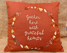 """Autumn Fall """" Gather Here With A Greatful Hearts """" Throw Pillow 16"""" x 16"""""""
