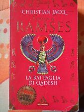 IL ROMANZO DI RAMSES vol 3 LA BATTAGLIA DI QADESH di CHRISTIAN JACQ - MITI