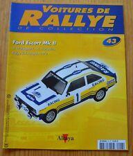 Voitures de rallye de collection, Altaya, n°43, Ford Escort Mk II, 1979
