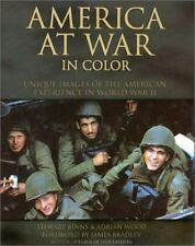 America at War in Color: Unique Images of the American Experience of World War I