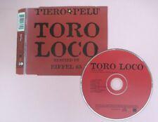 CD Singolo PIERO PELù TORO LOCO (EIFFEL 65 REMIX) 2000 WEA 8573846452 (S32)*