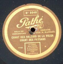 """""""M.Raphaël"""" Chant des haleurs de la Volga, valse de Chopin Pathé 9646   90 RPM"""