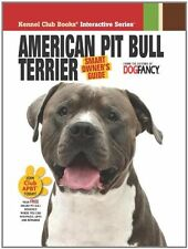 American Pit Bull Terrier (Smart Owners Guide)
