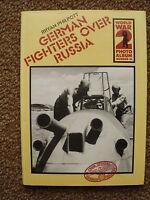 Bryan Philpott: German Fighters Over Russia WW2 Photo Album 16