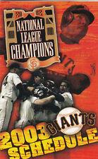 2003 SAN FRANCISCO GIANTS BASEBALL SCHEDULE - BARRY BONDS