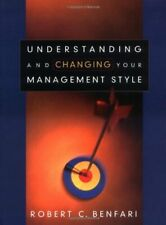 Understanding and Changing Your Management Style (Jossey-Bass Nonprofit Secto.