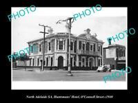 OLD LARGE HISTORICAL PHOTO OF NORTH ADELAIDE SA, HUNTSMAN HOTEL, OCONNEL St 1940