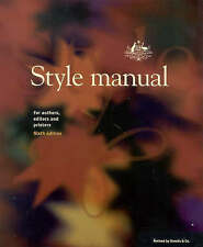 Style Manual 6e: For Authors, Editors and Printers
