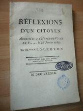 REFLEXIONS D'UN CITOYEN ADRESSEES A L'HOTEL DE VILLE DE 26 JANVIER 1789 REVOLUTI