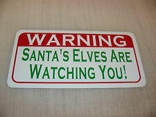 SANTA'S ELVES ARE WATCHING YOU Metal Tin Sign for Barn Home Christmas Decoration