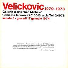 VELICKOVIC Vladimir, Velickovic 1970-1973